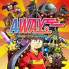 Away : Journey to the Unexpected