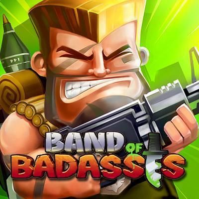 Band of Badasses
