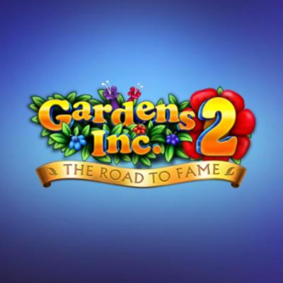Gardens Inc 2: The Road to Fame