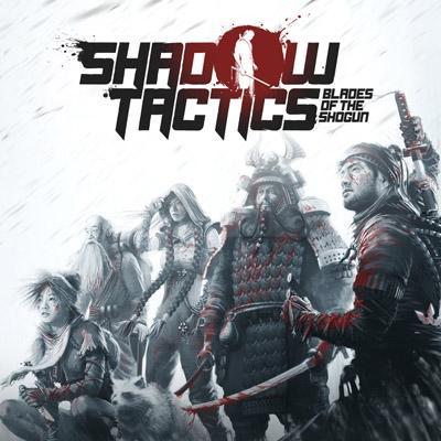 Shadow Tactics : Blades of the Shogun