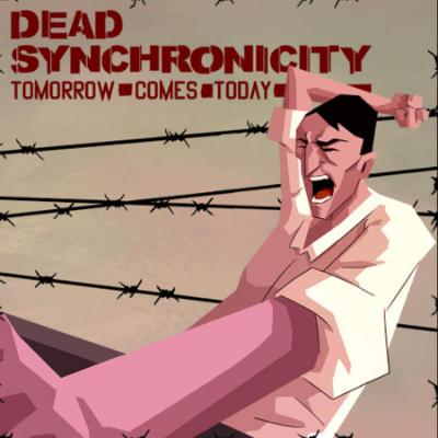 Dead Synchronicity : Tomorrow Comes Today